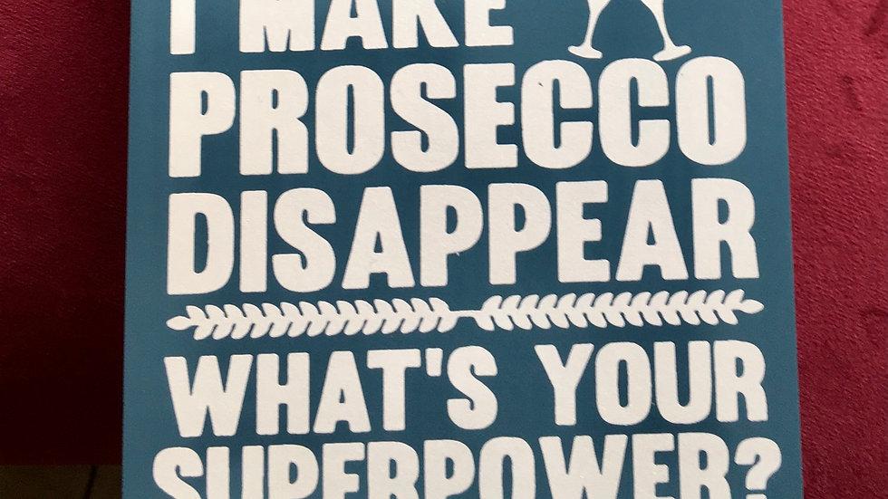 Make Prosecco Disappear Sign