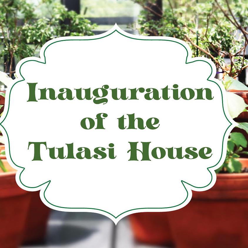 INAUGURATION OF THE TULASI HOUSE