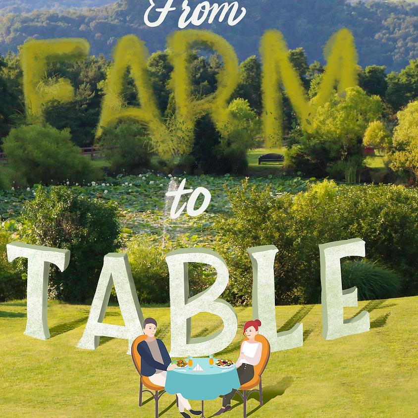Farm to Table Dinner (cancelled)