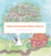 Immagine copertina i Dolci del grande albero bianco