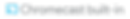 chromecast_built_in_badge_gray copy.png