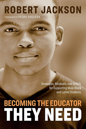 Becoming the Educator They Need: Strategies, Mindsets, and Beliefs for Supportin