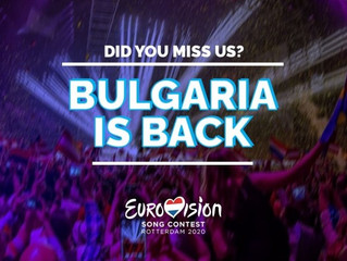 Eurovision 2020 l Bulgaria is coming back to compete in Rotterdam 2020
