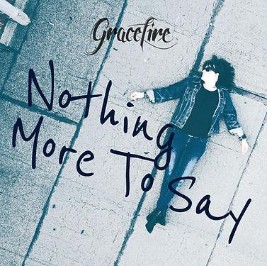 GF_Cover_Single_NothingMoreToSay_3000px.JPEG