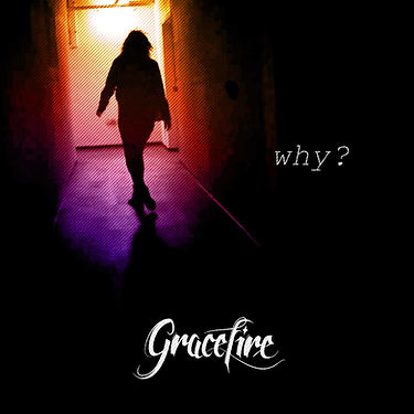 Gracefire Cover Single Why