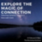 Explore the magic of connection