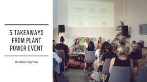 5 takeaways from Plant Power event