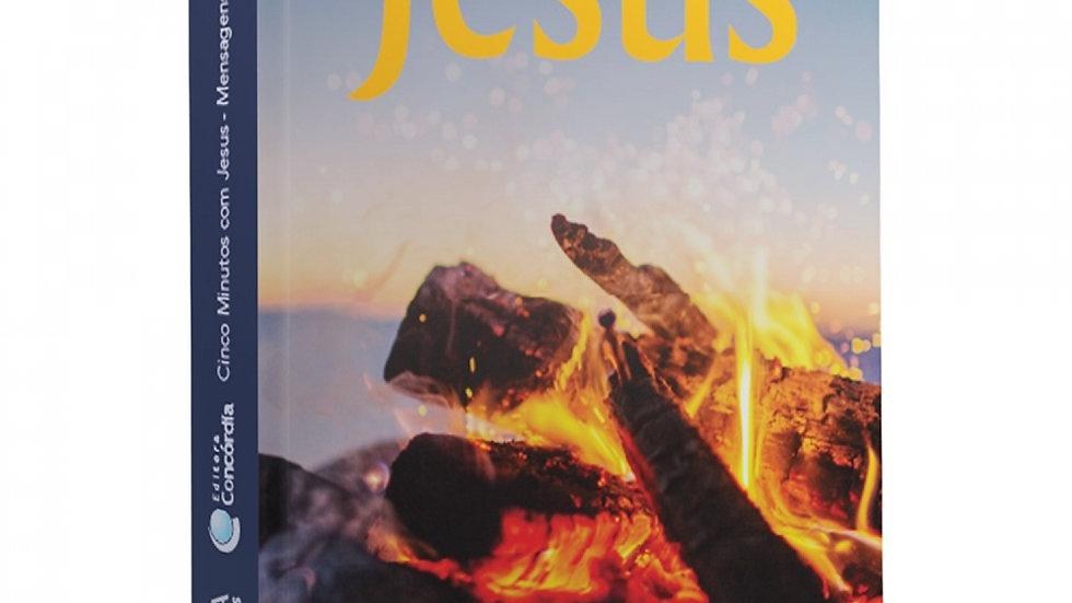 Cinco Minutos com Jesus - Mensagens Diárias 2021