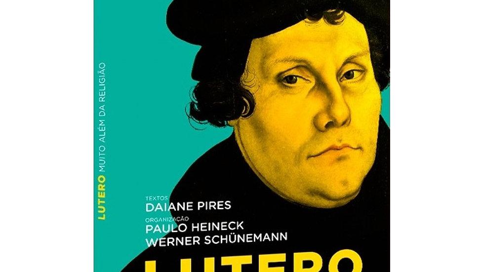 Livro Lutero - Muito Além da Religião