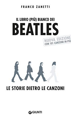 LE STORIE DIETRO LE CANZONI di Franco Zanetti