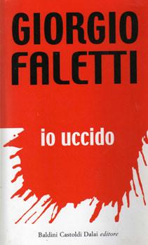 IO UCCIDO di Giorgio Faletti