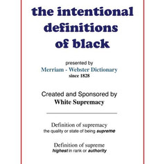 Intentional Black Definitions (5 of 7)