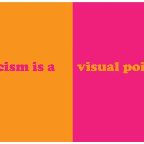 Racism is a Visual Poison