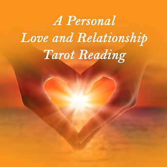A Personal Love & Relationship Tarot Reading