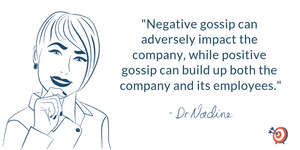 Difference between negative and positive office gossip by San Francisco Executive Coach Dr. Nadine Greiner Ph.D.