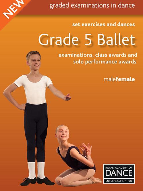Grade 5 Ballet (Royal Academy of Dance  - Thursday 6.30pm to 7.30pm