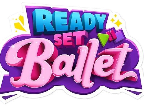 Ready Set Ballet MONDAY - 4.00 pm to 4.30pm