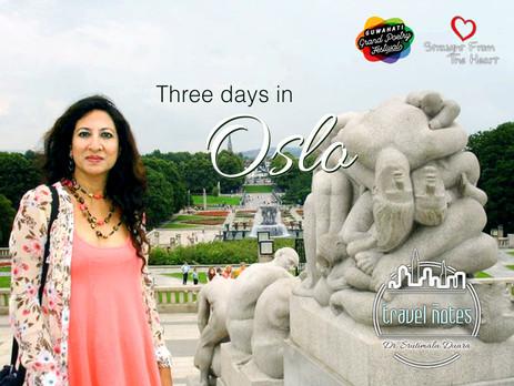 Three days in Oslo