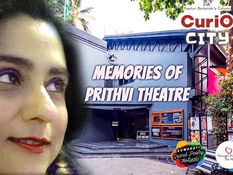 Memories of Prithvi Theatre