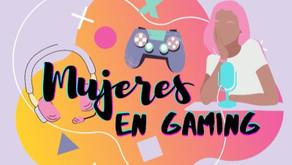 ¿Por qué un Podcast sobre Mujeres en Gaming?