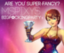 MsPixy-Big-Party For Fringe Website.png