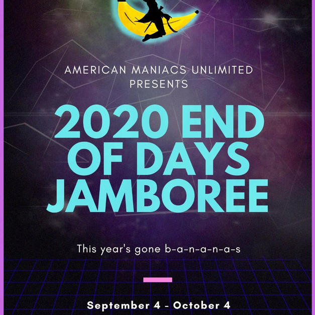 American Maniacs Unlimited - The 2020 End of Days Jamboree