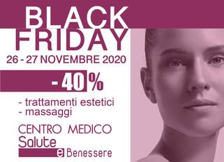 BLACK FRIDAY trattamenti estetici e massaggi. 26-27 Novembre.