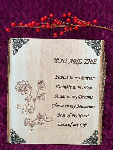Romantic - You are the love of my life plaque