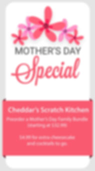 Mothers Day Specials Cheddars-02.jpg