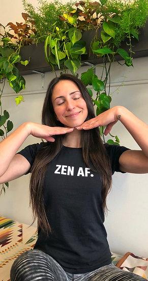 """""""Zen AF"""" Women's T-Shirt"""