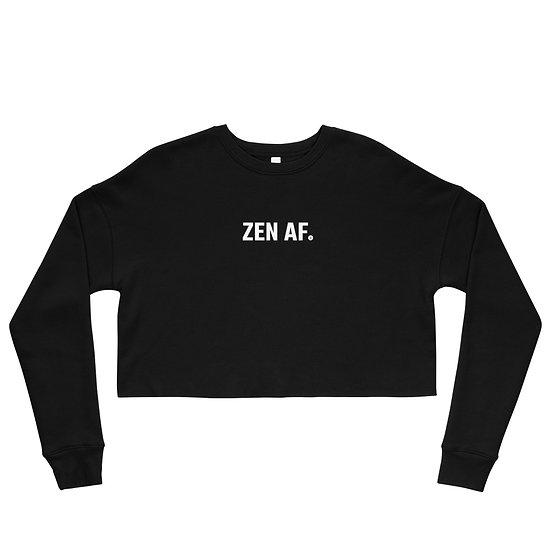 """""""Zen AF"""" Women's Crop Sweatshirt"""