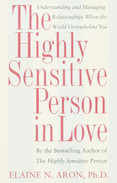 The Highly Sensitive Person in Love by Elaine Aron
