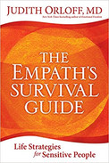 The Empath's Survival Guide by Judith Orloff