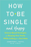 How to Be Single and Happy by Jennifer Taitz