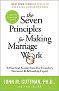 The Seven Princiles for Making Marriage Work by John Gottman