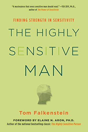 The Highly Sensitive Man