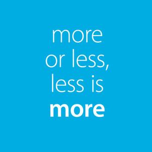 MoreIsLess.jpg