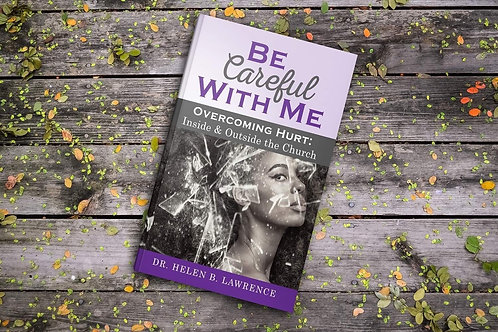 Be Careful With Me Signed Copy