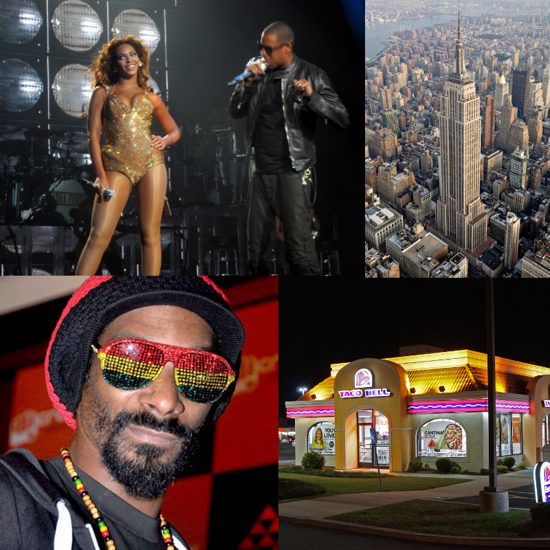 Beyonce, Jay-Z, Empire State Building, Snoop Dogg, Taco Bell