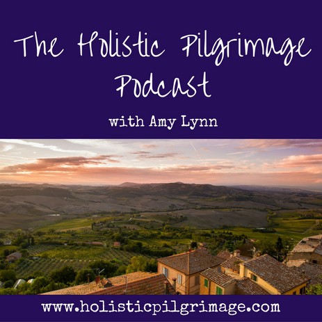 Introduction to The Holistic Pilgrimage Podcast