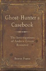 Ghost-Hunter's Casebook