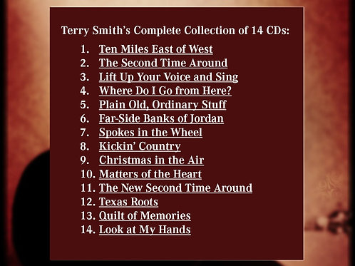 Terry's Complete Collection of 14 CDs