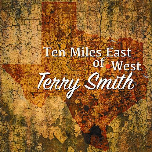 Ten Miles East of West