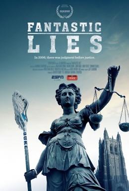 Fantastic Lies - The Duke Lacrosse Case