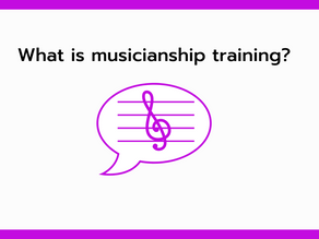 What is musicianship training?