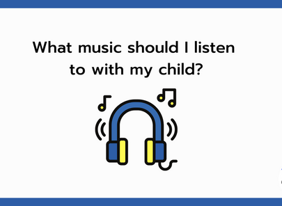 What music should I listen to with my child?