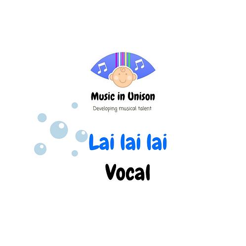 Lai Lai Lai - Vocal