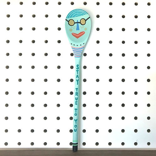 Stay True To You Art Spoon