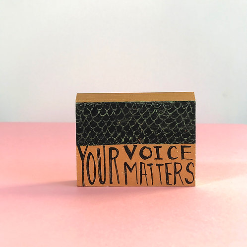 Your Voice Matters Home