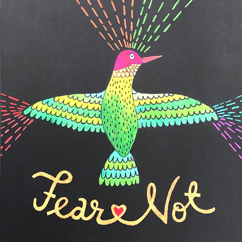 Fear Not Art Print